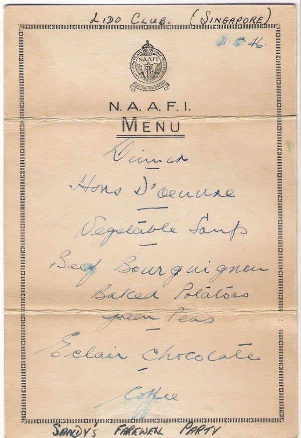 "NAAFI Menu from ""Sandy's farewell party"" at Singapore Lido 11/5/46"